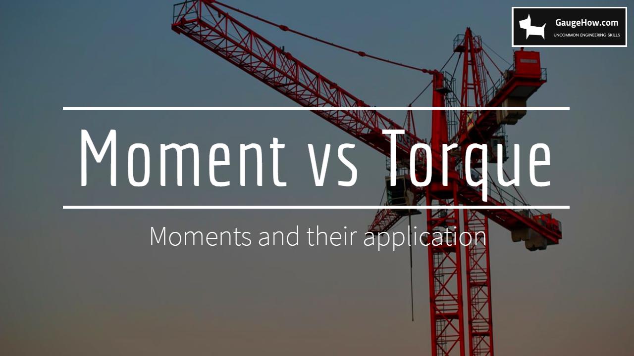 moment vs torque